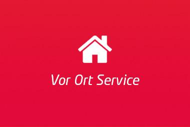 Unser vor Ort Service - schnell und einfach